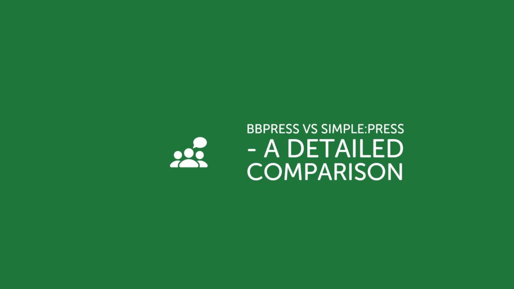 bbPress vs Simple_Press - A Detailed Comparison